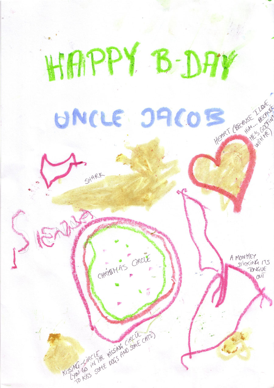 Sienna actually wrote her own name on Uncle Jacob's Birthday greeting!